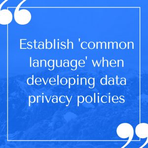 establish-common-language-when-developing-data-privacy-policies